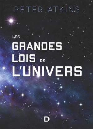 Les grandes lois de l'univers : les origines des lois de la nature