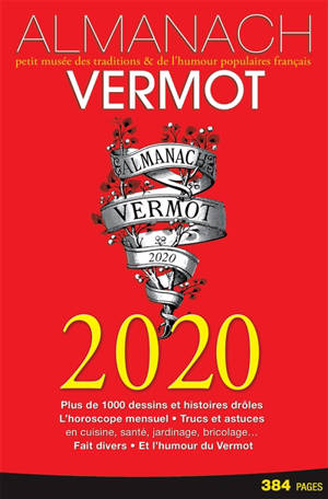 Almanach Vermot 2020 : petit musée des traditions & de l'humour populaires français
