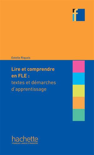 Lire et comprendre en français langue étrangère