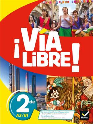 Via libre ! 2de, A2-B1