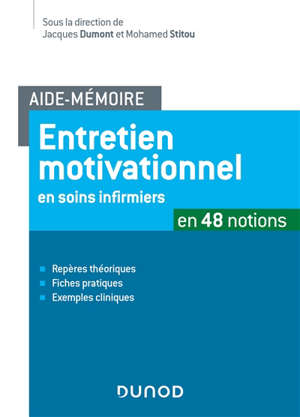 Entretien motivationnel en soins infirmiers : en 48 notions