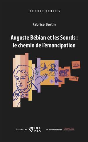 Auguste Bébian et les sourds : le chemin de l'émanciption