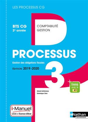 Processus 3, gestion des obligations fiscales : BTS CG 2e année : livre + licence élève