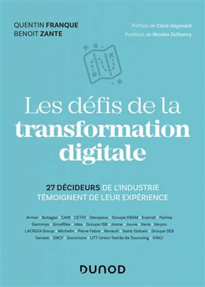 Les défis de la transformation digitale : 27 décideurs de l'industrie témoignent de leur expérience
