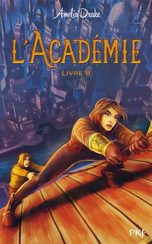 L'académie. Volume 2