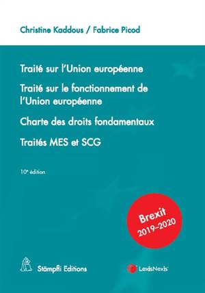 Traité sur l'Union européenne; Traité sur le fonctionnement de l'Union européenne; Charte des droits fondamentaux