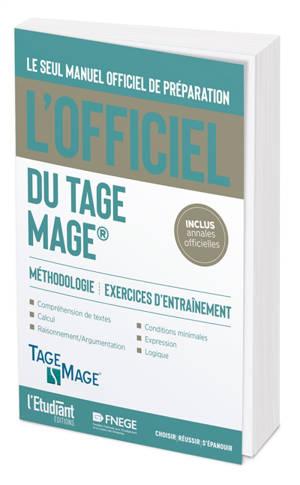 L'officiel du Tage Mage : manuel officiel de préparation au test : méthodologie, exercices d'entraînement