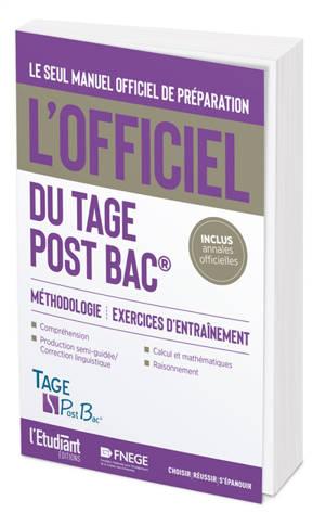 L'officiel du Tage post bac : manuel officiel de préparation au test : méthodologie, exercices d'entraînement