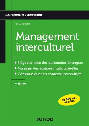 Management interculturel : négocier avec des partenaires étrangers, manager des équipes multiculturelles, communiquer en contexte interculturel