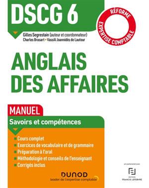 DSCG 6, anglais des affaires : manuel, savoirs et compétences : réforme expertise comptable