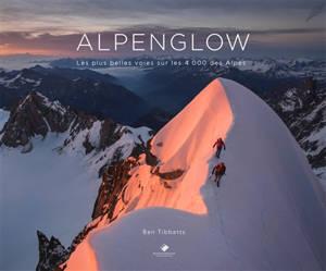 Alpenglow : les plus belles voies sur les 4.000 des Alpes
