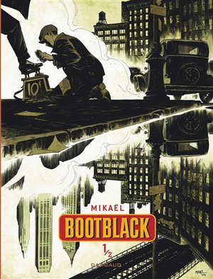 Bootblack. Volume 1