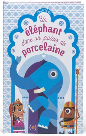 Un éléphant dans un palais de porcelaine