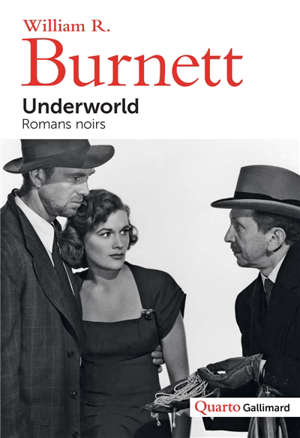 Underworld : romans noirs