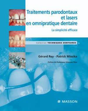 Traitements parodontaux et lasers en omnipratique dentaire : la simplicité efficace