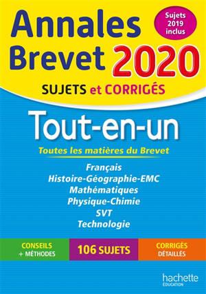 Annales brevet 2020, tout-en-un, toutes les matières du brevet : sujets et corrigés, sujets 2019 inclus