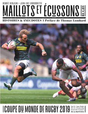Rugby : maillots & écussons : histoires et anecdotes