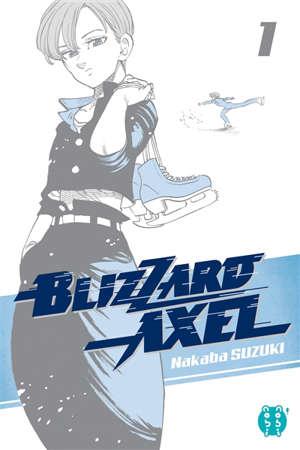 Blizzard Axel. Volume 1