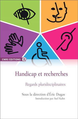 Handicap et recherches : regards pluridisciplinaires