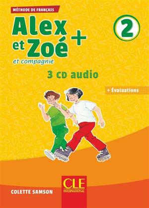 Alex et Zoé et compagnie 2 : 3 CD audio