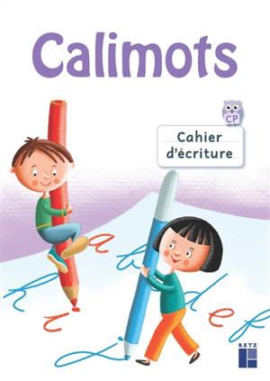 Calimots : cahier d'écriture