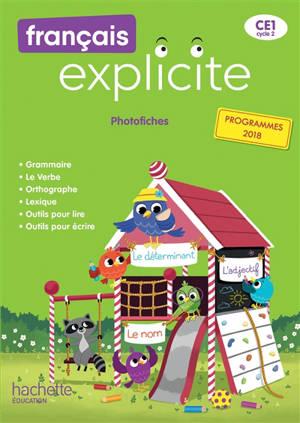 Français explicite CE1, cycle 2 : photofiches