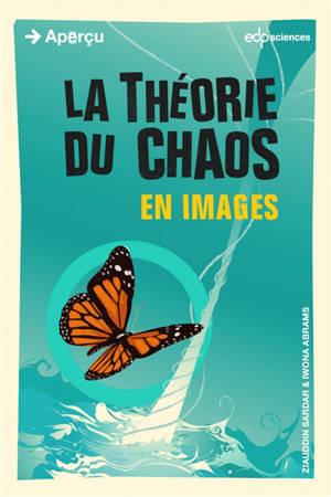 La théorie du chaos en images