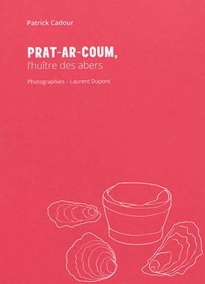 Prat-ar-Coum : l'huître des abers