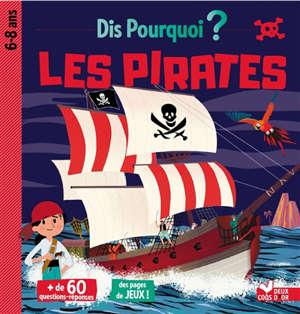 Les pirates : 6-8 ans