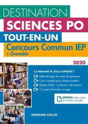 Destination Sciences Po : tout-en-un : concours commun IEP + Grenoble 2020