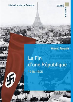 Histoire de la France, La fin d'une République, 1918-1945
