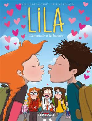 Lila. Volume 4, L'amouuur et les baisers