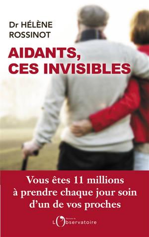 Aidants, ces invisibles : vous êtes 11 millions à prendre chaque jour soin d'un de vos proches