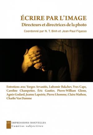 Ecrire par l'image : directeurs et directrices de la photo