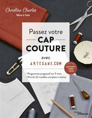 Passez votre CAP couture avec Artesane.com : programme progressif sur 9 mois : plus de 32 modèles complets à réaliser