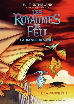 Les royaumes de feu : la bande dessinée. Volume 1, La prophétie