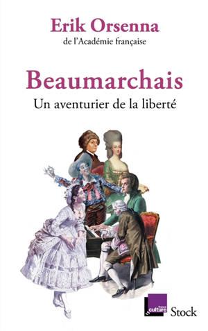 Beaumarchais : un aventurier de la liberté