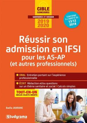 Réussir son admission en IFSI pour les professionnels : tout-en-un : concours 2019-2020