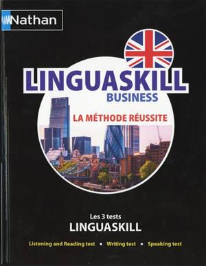 Linguaskill business : la méthode réussite : les trois tests Linguaskill