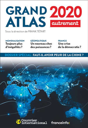 Grand atlas 2020 : comprendre le monde en 100 cartes