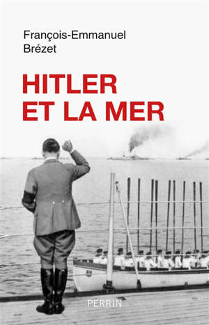 Hitler et la mer