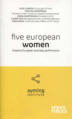Five European women : shaping European business performance