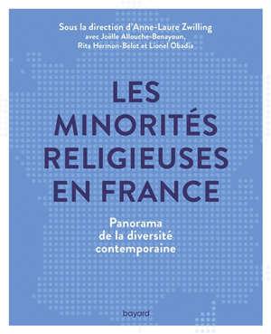 Les minorités religieuses en France : panorama de la diversité contemporaine