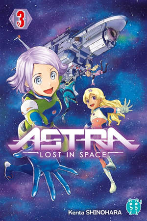 Astra : lost in space. Volume 3