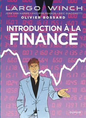 Introduction à la finance : Largo Winch