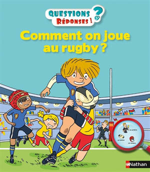 Comment on joue au rugby ?