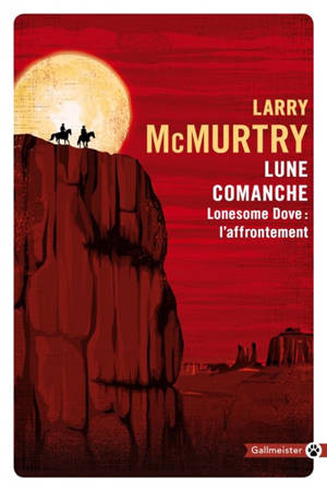 Lonesome Dove : l'affrontement, Lune comanche