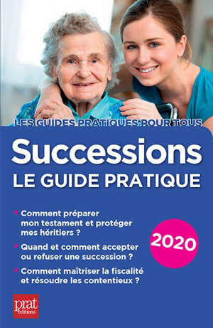 Successions : le guide pratique 2020