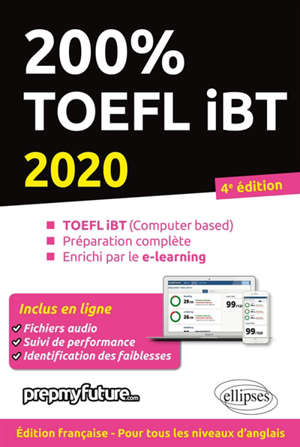 200 % TOEFL iBT : TOEFL iBT (computer based), préparation complète, enrichi par le e-learning : 2020