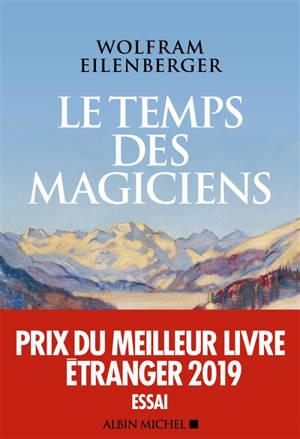Le temps des magiciens : 1919-1929, l'invention de la pensée moderne
